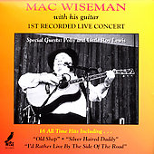 Mac Wiseman: 1st Recorded Live Concert
