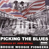 John Mayall: Picking the Blues: Boogie Woogie Pioneers