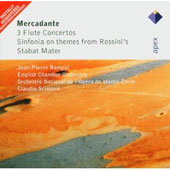 Mercadante: 3 Flute Concertos, Sinfonia On Themes From Rossini's Stabat Mater
