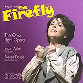 Rudolf Friml: The Firefly / The Ohio Light Opera