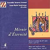 Miroir d'Éternité / Deschamps, Ensemble Venance Forunat