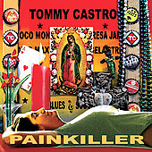 Tommy Castro: Painkiller