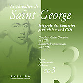 Le Chevalier de Saint-Georges: Violin Concertos Vol 3