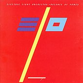 Electric Light Orchestra: Balance of Power [Bonus Tracks]