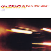 Joel Harrison (Guitar): So Long 2nd Street [Digipak]