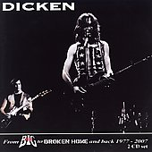 Dicken: From Mr. Big to Broken Home and Back Again 1977-2007
