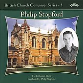British Church Composers Vol 2 - Philip Stopford