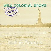 Wild Colonial Bhoys (Ireland): Irish in America *