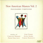 New American Masters Vol 2 - Eskow, Levy, Newman, etc / Palisades Virtuosi