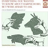 Harpsichord Gems Vol 4 - Everything You Wanted to Know About the Harpsichord, but Were Afraid to Ask / Olga Martynova