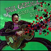 Paul Geremia: Gamblin' Woman Blues