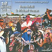 Michael Doucet/Beausoleil: Live at the 2008 New Orleans Jazz & Heritage Festival [Slimline] *