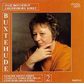 Buxtehude: Works for Organ Vol 2 / Inge Bonnerup