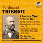 Ferdinand Thieriot: Chamber Music vol 1 / Hamburg Chamber Players
