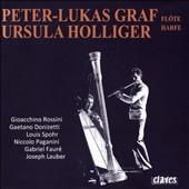 Romantic Music for Flute & Harp - works by Rossini, Donizetti, Spohr, Paganini, Fauré, Lauber / Peter-Lukas Graf, flute; Ursula Holliger, harp