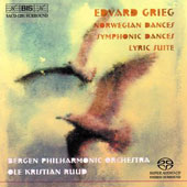 Edvard Grieg: Norwegian Dances; Symphonic Dances; Lyric Suite [Hybrid SACD]