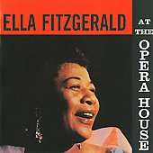 Ella Fitzgerald: At the Opera House