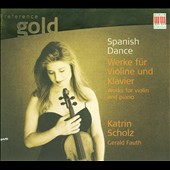 Spanish Dance: Werke f&#252;r Violine und Klavier