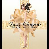 Various Artists: Jazz Cinema: When Jazz Meets Movies