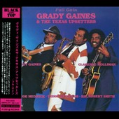 Grady Gaines & The Texas Upsetters: Full Gain