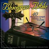 Various Artists: The Bluegrass Bible: 40 Bluegrass Gospel Classics
