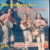The Kingston Trio: Leaders of the '60s Folk Revolution