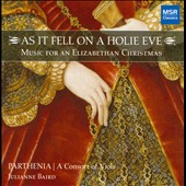 As It Fell on A Holie Eve: Early English Christmas Music