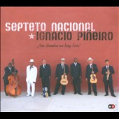 Septeto Nacional/Ignacio Pi&#241;eiro/Septeto Nacional de Ignacio Pi&#241;eir: &#161;Sin Rumba No Hay Son! [Slipcase] *