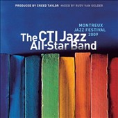 CTI All-Stars: Montreux Jazz Festival 2009