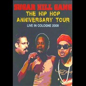 The Sugarhill Gang: Hip Hop Anniversary Europe Tour [DVD] *