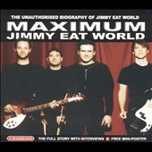 Jimmy Eat World: Maximum Jimmy Eat World