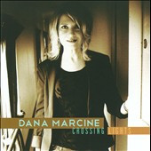 Dana Marcine: Crossing Lights