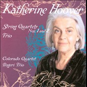 Katherine Hoover: String Quartets Nos. 1 and 2; Trio