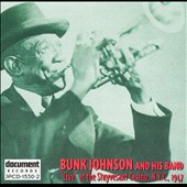 Bunk Johnson: Bunk Johnson Live at Stuyves