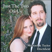 Michael & Taylor Ditchfield: Just The Two Of Us