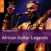 Various Artists: The Rough Guide to African Guitar Legends [Digipak]