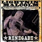 Lightnin' Malcolm: Renegade *