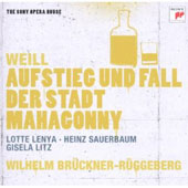 Heinz Sauerbaum/Wilhelm Bruckner-Ruggeberg/Lotte Lenya/Kurt Weill (Composer): Weil: Rise and Fall of the City of Mahagonny