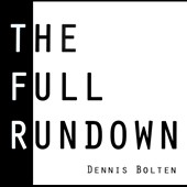 Dennis Bolten: The Full Rundown