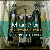 Alain Jehand: Complete Organ Works / Jean-Baptiste Robin, organ