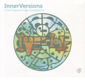 Various Artists: InnerVersions: A Six Degrees Yoga Compilation [Digipak]