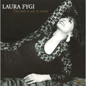 Laura Fygi: Best Is Yet to Come [Bonus Track]