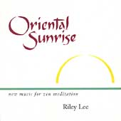 Riley Lee: Oriental Sunrise
