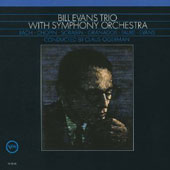 Bill Evans (Piano): Bill Evans Trio with Symphony Orchestra