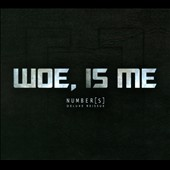Woe, Is Me: Number(s) [Deluxe Reissue]