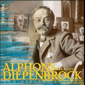 Alphons Diepenbrock: 150th Anniversary Box - Works for stage, orchestra, solo voice, choir / Arleen Aug&eacute;r, Elly Ameling, Janet Baker et al.
