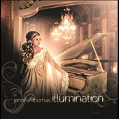 Jennifer Thomas: Illumination [Digipak] *