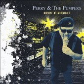 Perry & Pumpers: Movin' at Midnight