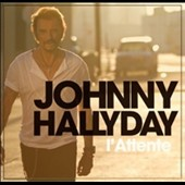 Johnny Hallyday: L'Attente