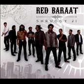 Red Baraat: Shruggy Ji [Digipak] *